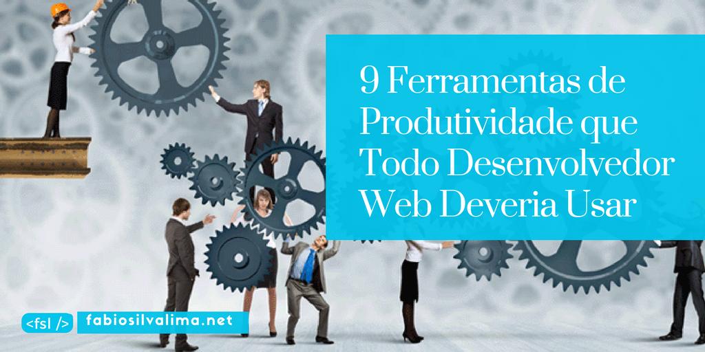 9 Ferramentas de Produtividade Gratuitas que Todo Desenvolvedor Web Deveria Usar