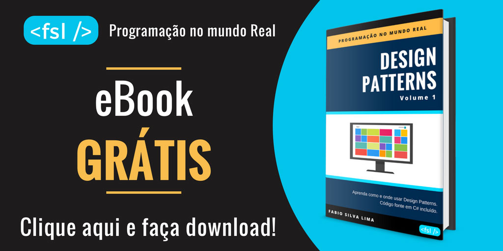DESIGN PATTERNS vol.1 - Programação no Mundo Real - Fabio Silva Lima