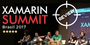 Review: O Guia Absoluto de Xamarin Summit Brasil 2017 1