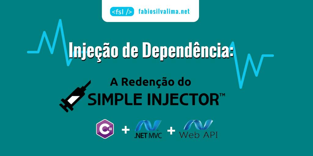Injeção de Dependência: A Redenção do Simple Injector