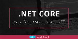 .NET Core para Desenvolvedores .NET 1