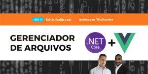 Crie um Gerenciador de Arquivos do Zero em .NET Core e VueJS 1