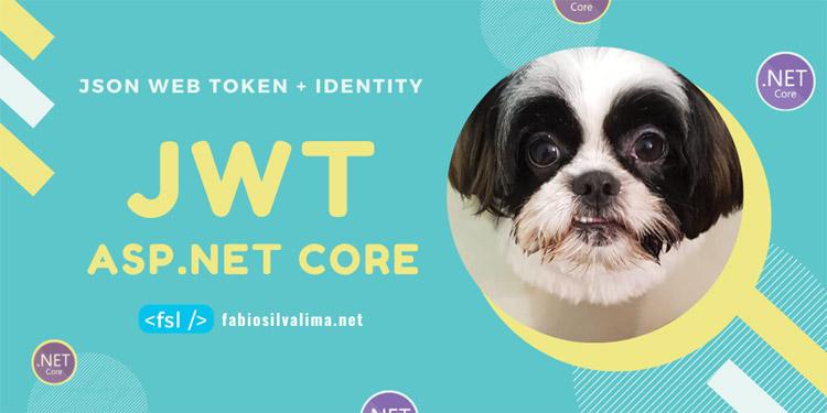 JWT: Customizando o Identity no ASP.NET CORE 3.0