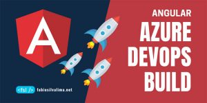 Angular: Configurando Build no Azure Devops 1