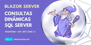 Blazor Server 3: Consultas Dinâmicas no SQL Server 2